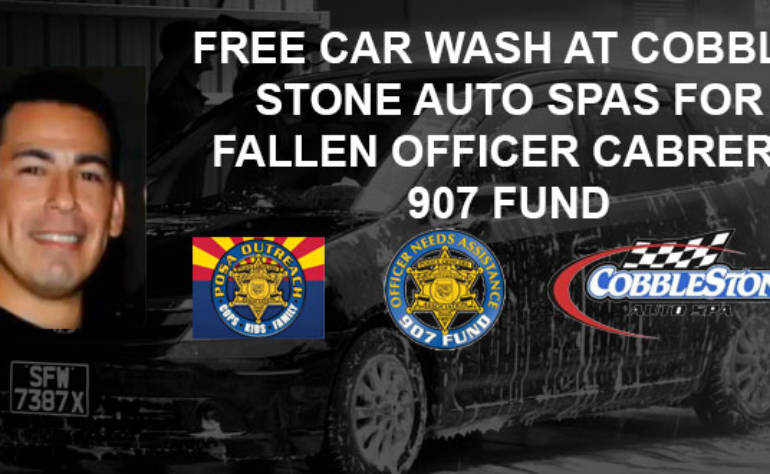FREE CAR WASH AT COBBLESTONE AUTO SPAS FOR FALLEN OFFICER CABRERA 907 FUND