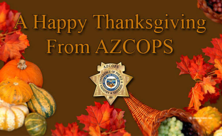 AZCOPS Wishes You A Happy Thanksgiving!